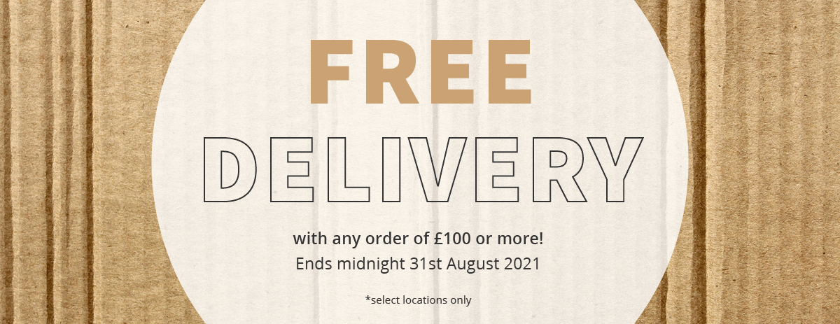 Free Delivery - Extended Until 31/08/2021